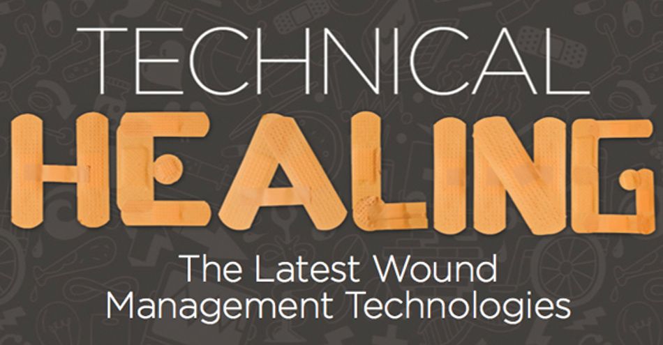 Technical Healing : The latest wound management technologies