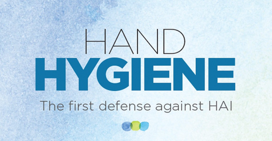 Hand Hygiene: The First Defense Against HAI