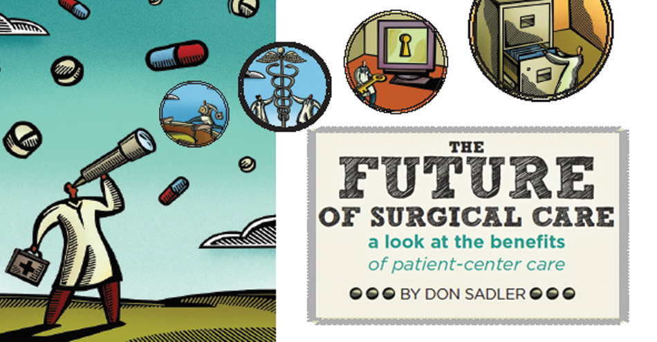 The Future of Surgical Care – A look at the Benefits of Patient-Center Care