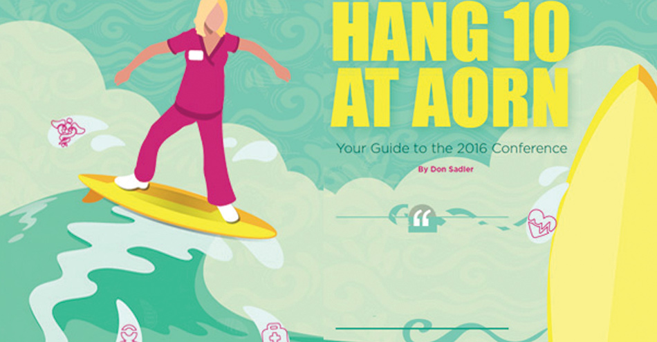 Hang 10 at AORN – Your Guide to the 2016 Conference