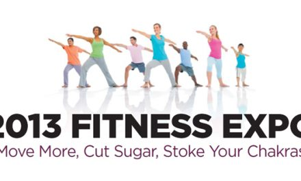 2013 Fitness Expo: Move More, Cut Sugar, Stoke Your Chakras