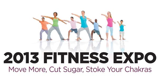 2013 Fitness Expo: Move More, Cut Sugar, Stoke Your Chakras