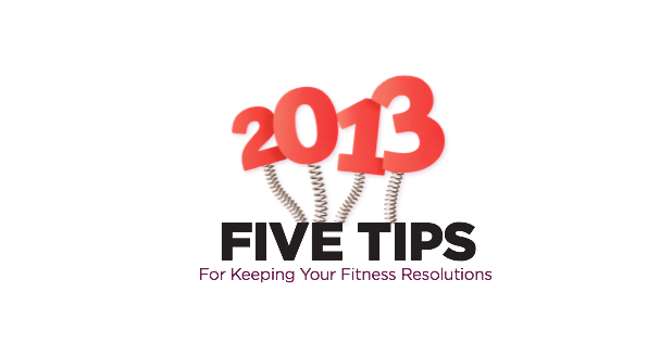 Five Tips for Keeping Your Fitness Resolutions