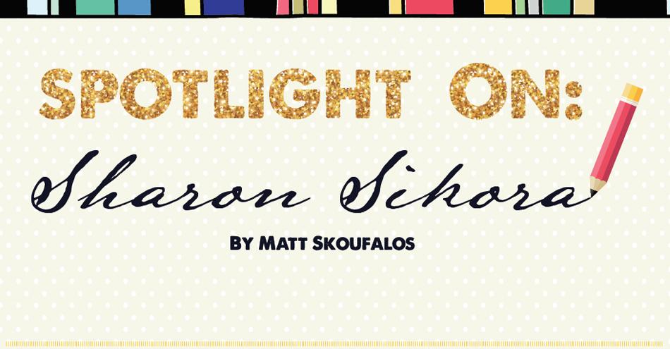 Spotlight On: Sharon Sikora