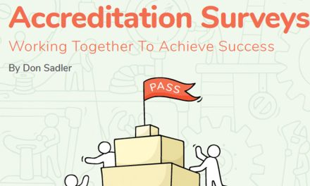 Accreditation Surveys: Working Together To Achieve Success