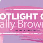 Spotlight On Sally Brown