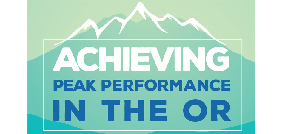 Achieving Peak Performance in the OR