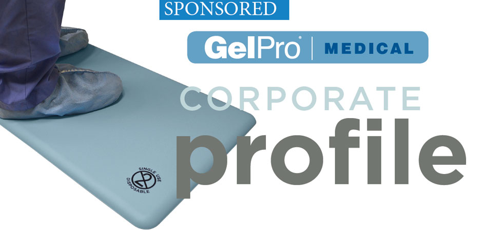 [Sponsored] GelPro Medical Corporate Profile