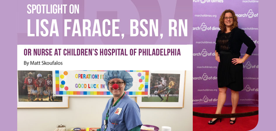 Spotlight on Lisa Farace, BSN, RN – OR Nurse at Children's Hospital of Philadelphia