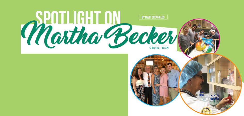Spotlight On Martha Becker, CRNA, BSN