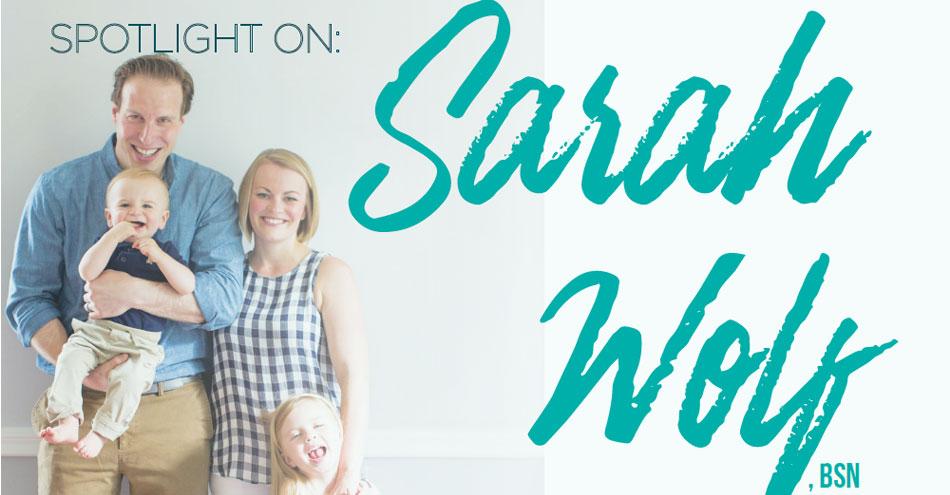 Spotlight on Sara Wolf, BSN