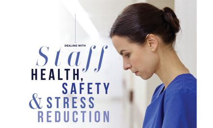 Dealing with Staff Health, Safety and Stress Reduction