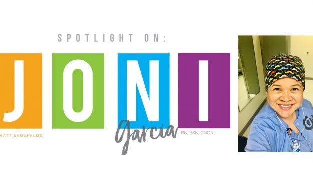 Spotlight On Joni Garcia, RN, BSN, CNOR