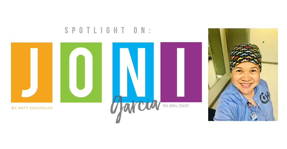 Spotlight On Joni Garcia, RN, BSN, CNOR