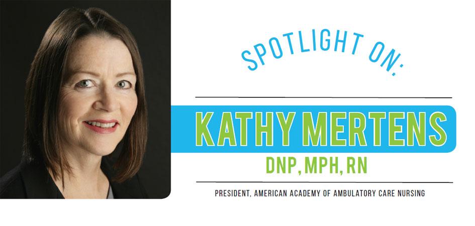 Spotlight On Kathy Mertens, DNP, MPH, RN