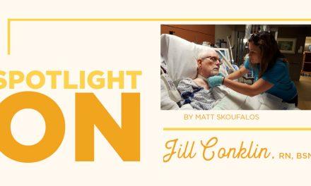 Spotlight On Jill Conklin, RN, BSN