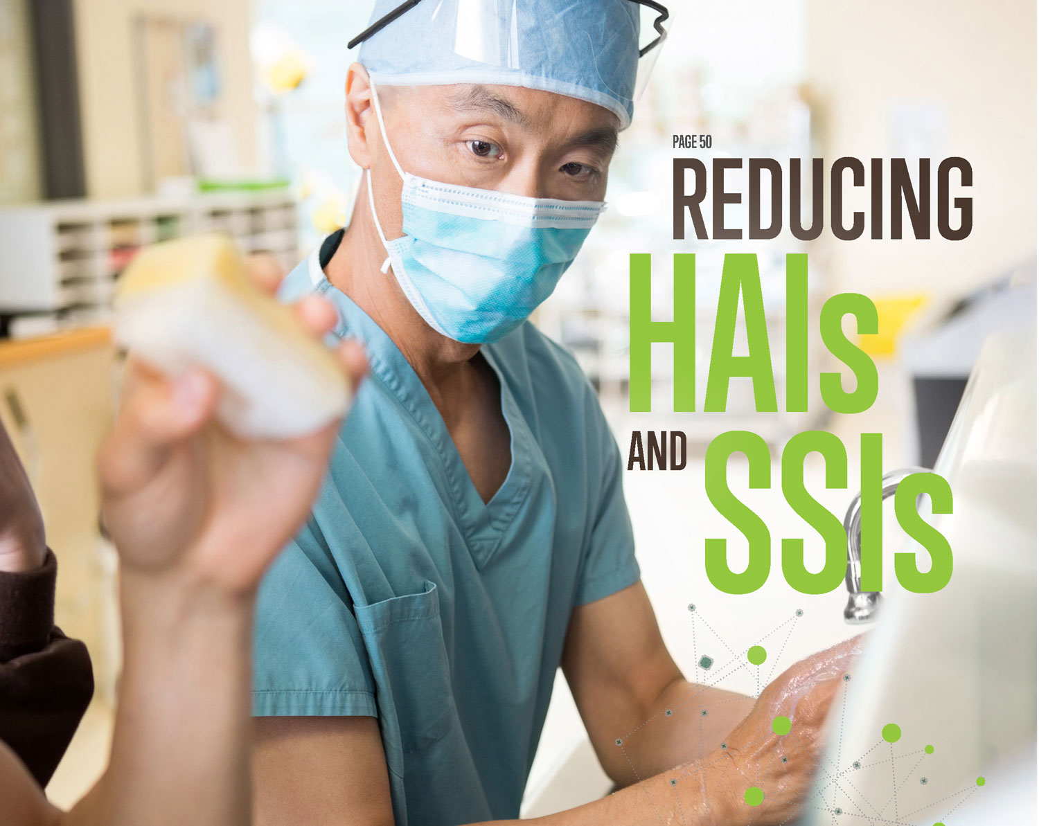 Reducing HAIs and SSIs
