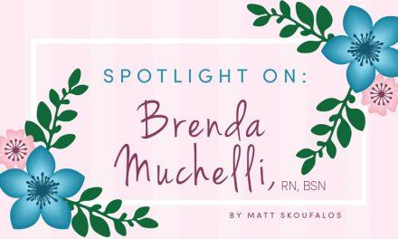 Spotlight on Brenda Muchelli, RN, BSN