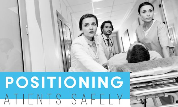 Positioning Patients Safely