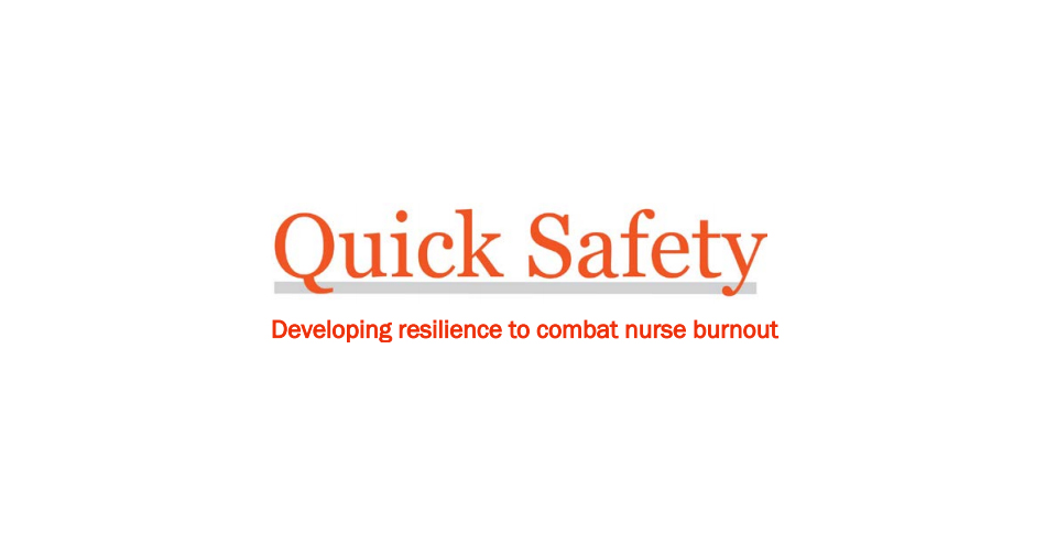 The Joint Commission issues Quick Safety advisory on combating nurse burnout through resilience
