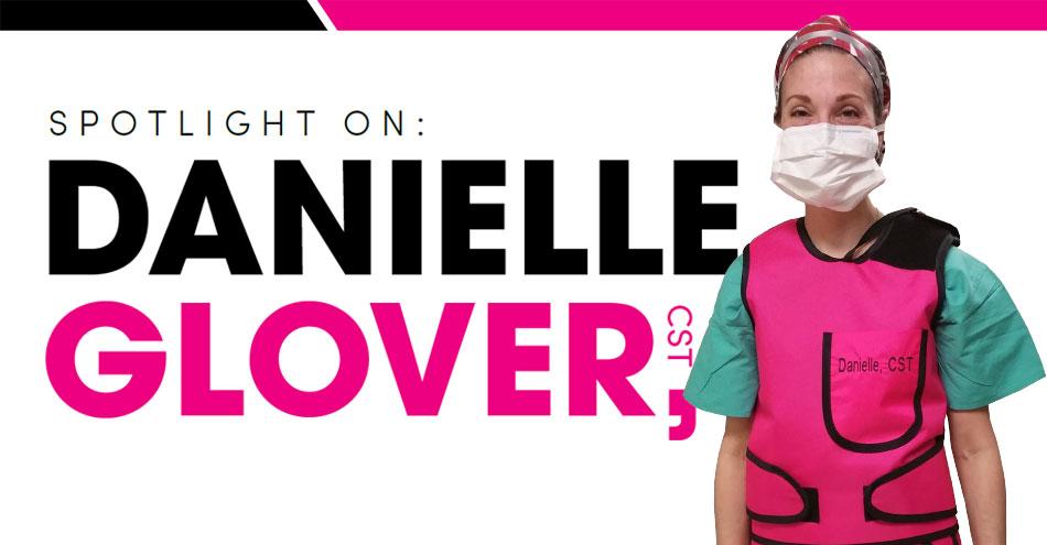 Spotlight on Danielle Glover, CST