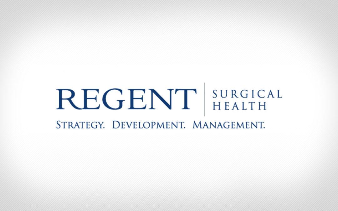 Regent Surgical Health Announces New Partnership