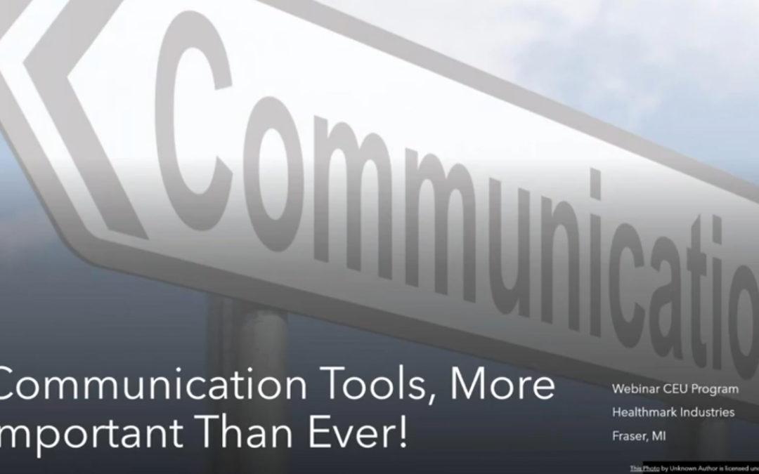 Webinar Addresses Importance of Communication Tools