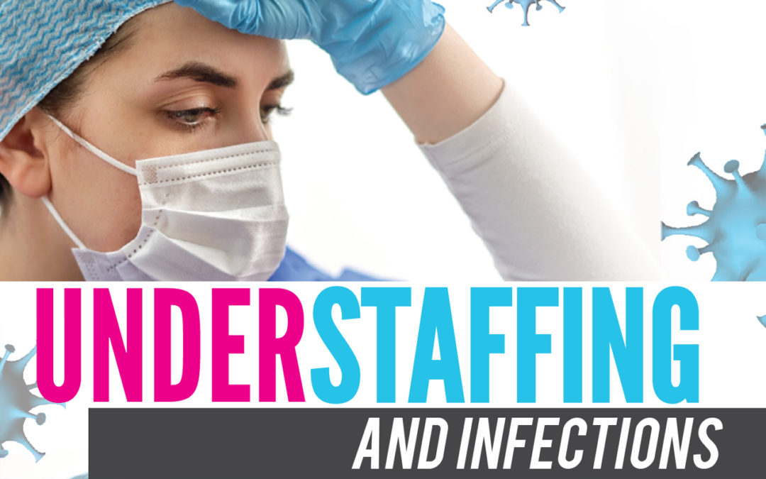 Understaffing and Infections