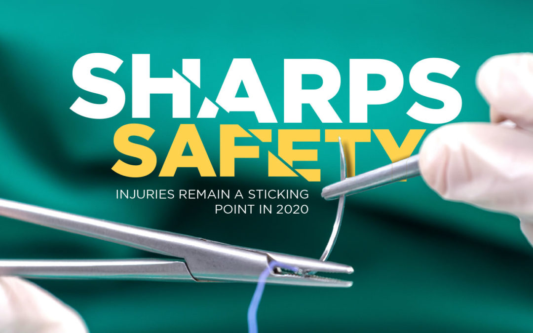 Sharps Safety: Injuries Remain a Sticking Point in 2020