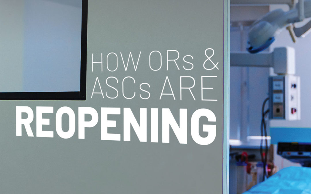 How ORs and ASCs are Reopening