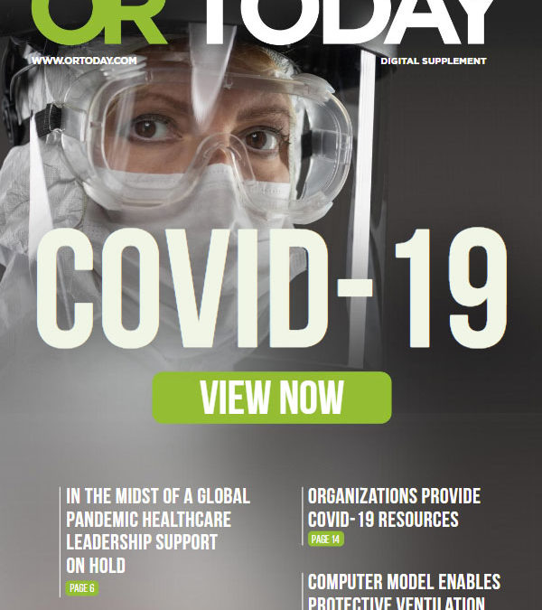 OR Today Digital Supplement: COVID-19