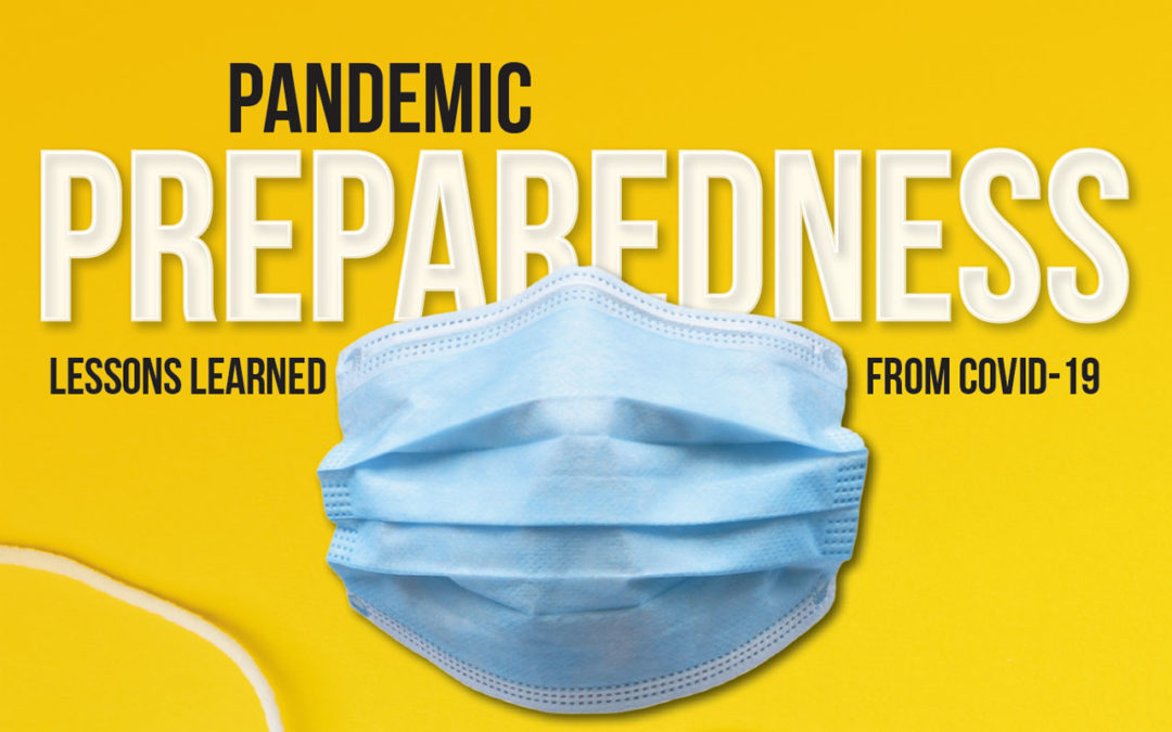 Pandemic Preparedness: Lessons Learned from COVID-19
