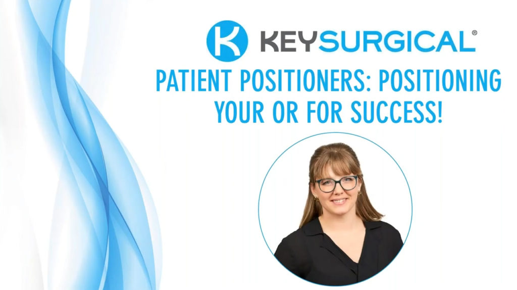 Patient Positioning: Positioning Your OR for Success