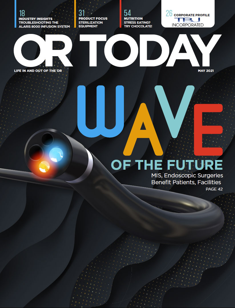 OR Today Magazine May 2021