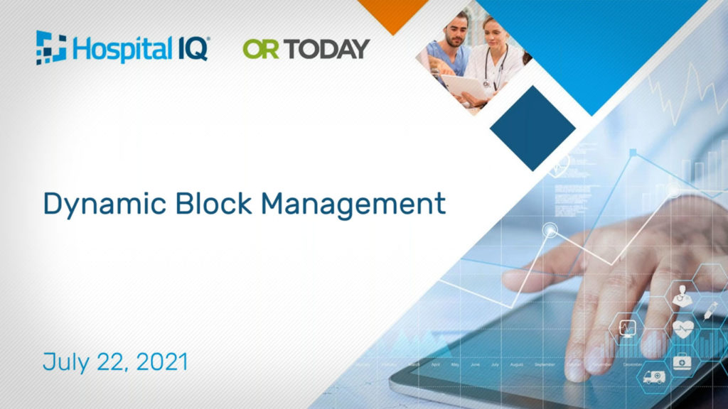 Using Dynamic Block Management to Optimize Perioperative Performance